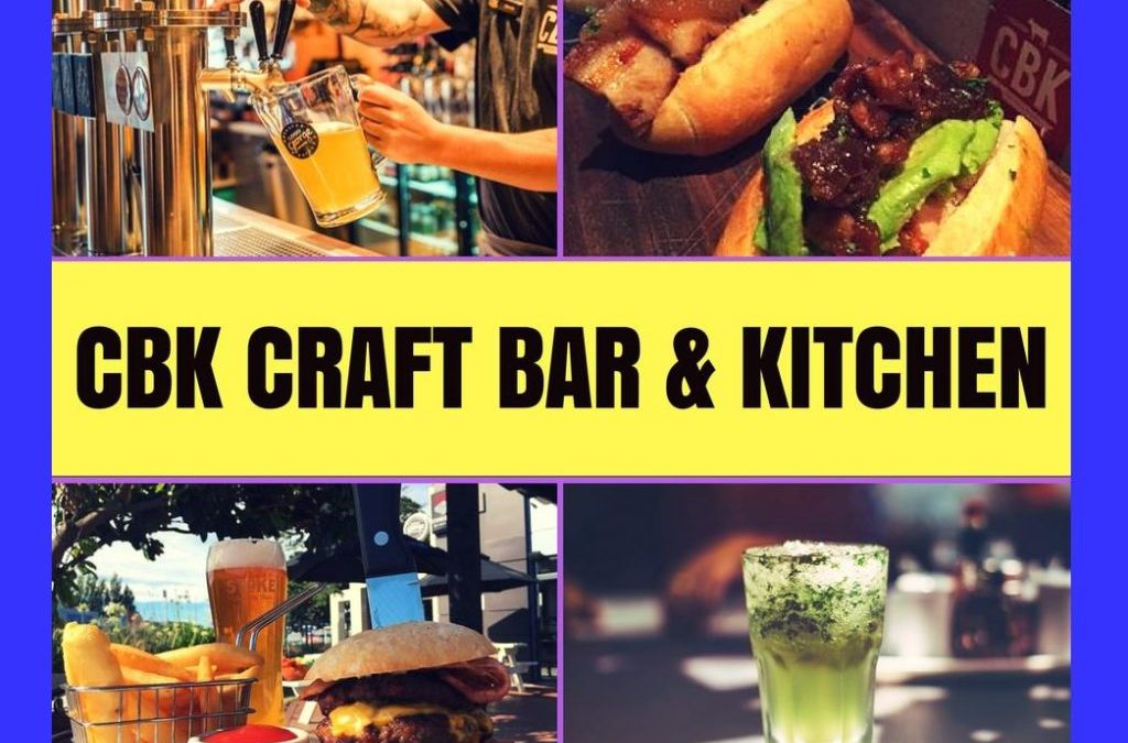 The CBK – Craft Bars & Kitchens Review