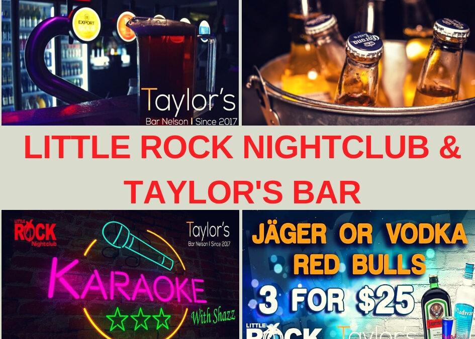 Little Rock Nightclub & Taylor's Bar Nelson Guide